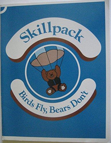 9780663384686: Skillpack: Birds Fly Bears Don't