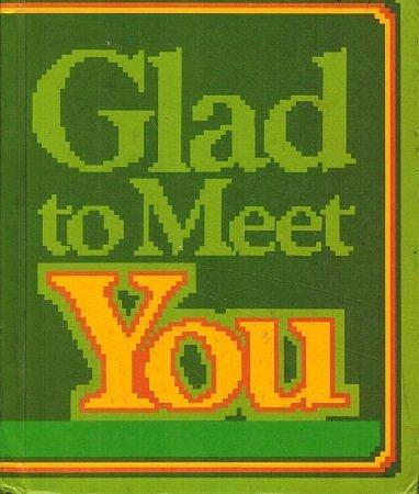 Glad To Meet You (Ginn Reading Program, Level 7): Richard Venezky Theodore Clymer