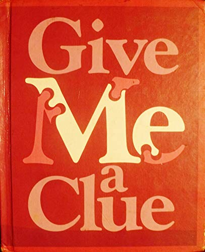 Give Me a Clue: Clymer, Theodore & Richard L. Venezky