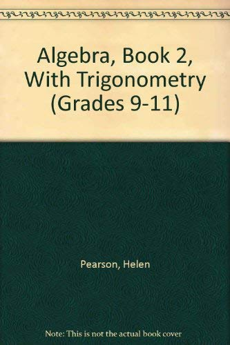 Algebra, Book 2, With Trigonometry (Grades 9-11): Ann Duffy Helen