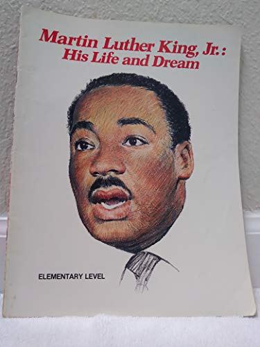 9780663420599: Martin Luther King, Jr.: His Life and Dreams/Grades 3-5