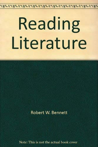 Reading Literature: Welch, Betty Yvonne / Bennett, Robert A.