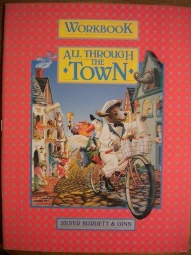 9780663461639: Workbook All Through The Town (Silver Burdett and Ginn World of Reading)