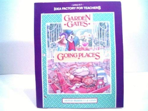 Idea Factory for Teachers Levels 6-7 Garden: Silver Burdett &