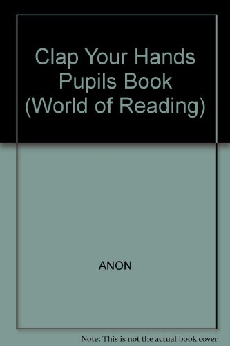 9780663519514: Clap Your Hands: Level Rr (World of Reading)