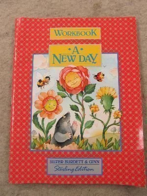 A New Day: Workbook: Silver Burdett &
