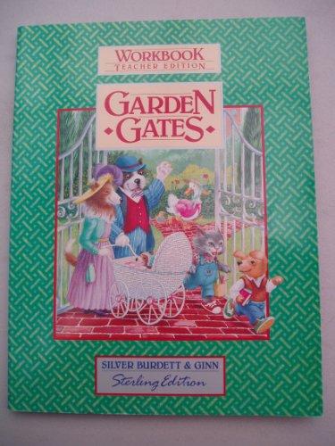 9780663521012: Garden Gates Workbook Teacher Edition (Silver Burdett & Ginn World of Reading)