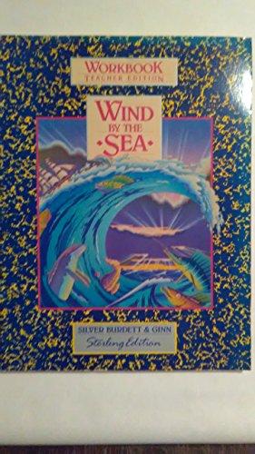 9780663522941: Wind By the Sea: Workbook Teacher Edition