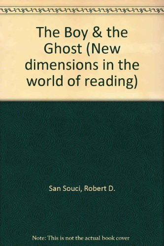 9780663562336: The boy and the ghost (New dimensions in the world of reading)