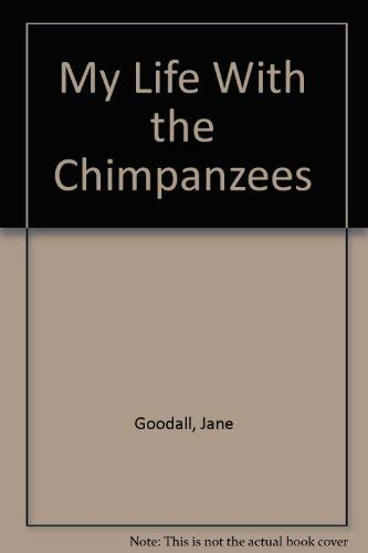 9780663562459: My Life With the Chimpanzees