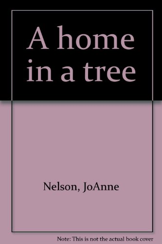 9780663571871: A home in a tree