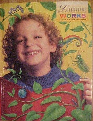 Literature Works Collection 1 / 4 Student Textbook: Silver Burdett