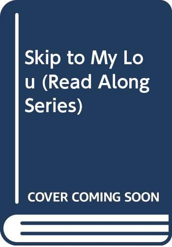 Skip to My Lou (Read Along Series) (0663591570) by Westcott, Nadine Bernard