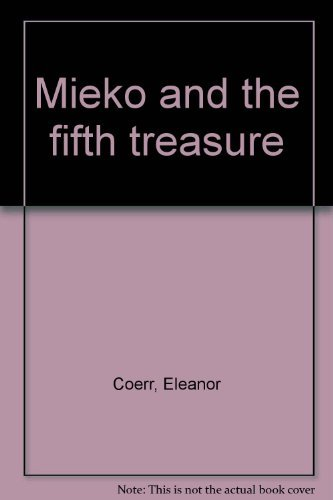 9780663592173: Title: Mieko and the fifth treasure