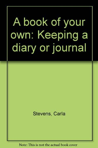9780663592180: A book of your own: Keeping a diary or journal