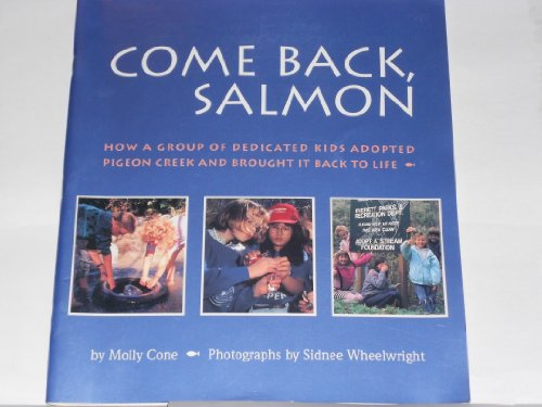 9780663592548: Come Back, Salmon: How a Group of Dedicated Kids Adopted Pigeon Creek and Brought It Back to Life