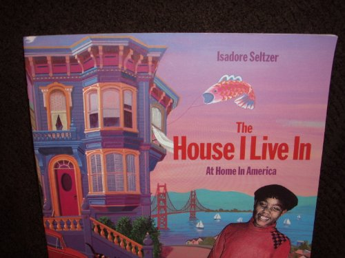 9780663592685: The house I live in: At home in America