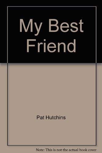 9780663592906: My best friend