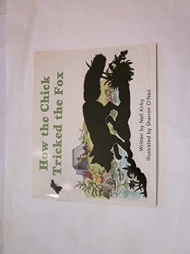 9780663593569: How the Chick Tricked the Fox