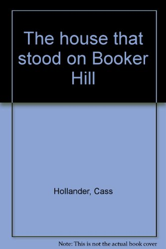 9780663594207: The house that stood on Booker Hill