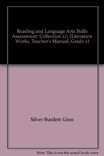 Reading and Language Arts Skills Assessment: Collection: Silver Burdett Ginn