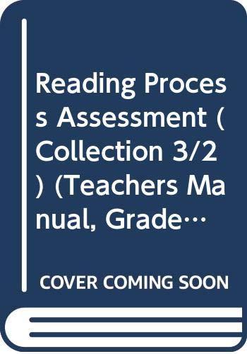 Reading Process Assessment (Collection 3/2) (Teachers Manual,: Silver Burdett Ginn