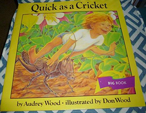 Quick As a Cricket: Big Shared Book: Wood, Audrey