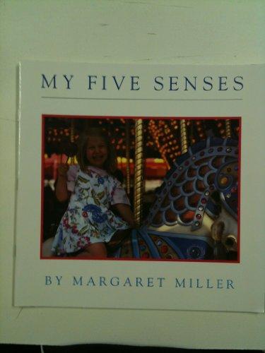 My Five Senses: Margaret Miller