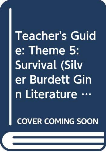 Teacher's Guide: Theme 5: Survival (Silver Burdett Ginn Literature Works, 5) (9780663612864) by P. David Pearson