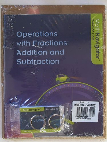 Math Navigator, Common Core, Operations with Fractions: Addition and Subtraction Book with Things ...