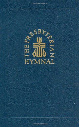 9780664100971: The Presbyterian Hymnal: Hymns, Psalms, and Spiritual Songs