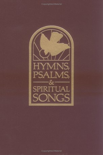 Hymns, Psamls, & Spiritual Songs: Westminster, John Knock Press