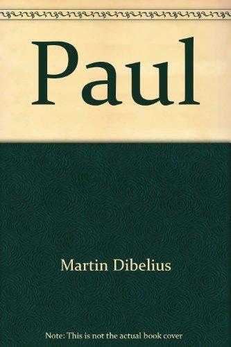 9780664200930: Paul [Hardcover] by Martin Dibelius; Werner Georg Kummel