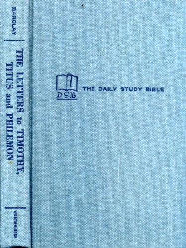 9780664203306: The Letters to Timothy, Titus and Philemon