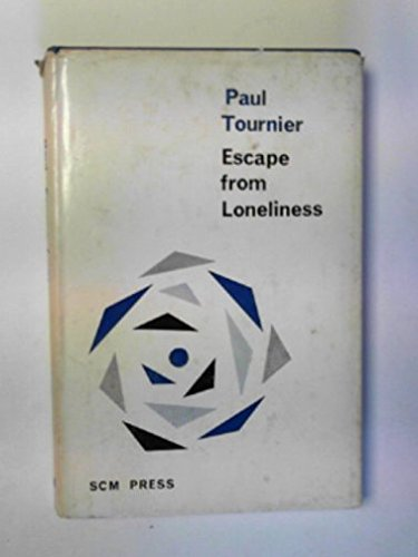 9780664203764: Escape from loneliness