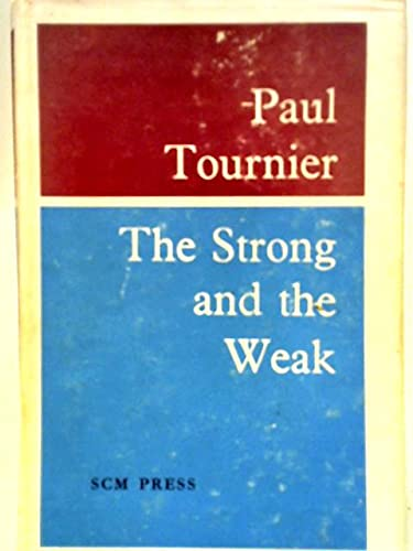 The strong and the weak: Tournier, Paul