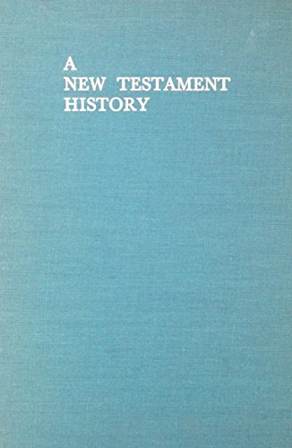 9780664205256: A New Testament History: The Story of the Emerging Church
