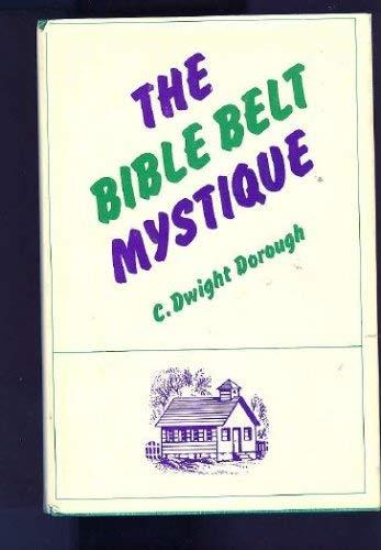 9780664207090: The Bible belt mystique,