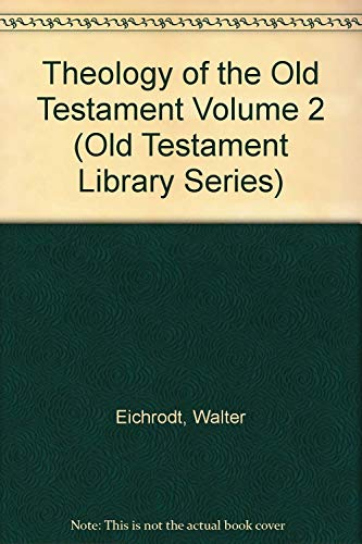 9780664207694: Theology of the Old Testament, Vol. 2 (The Old Testament Library)