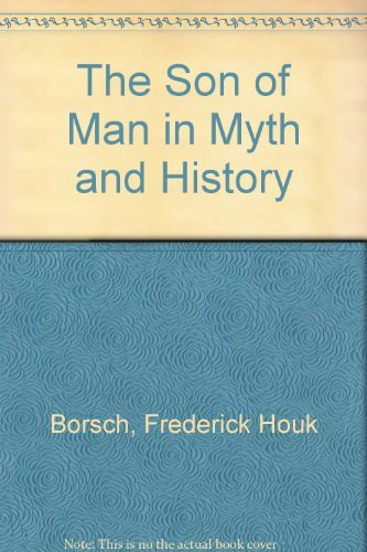 9780664207946: The Son of Man in Myth and History