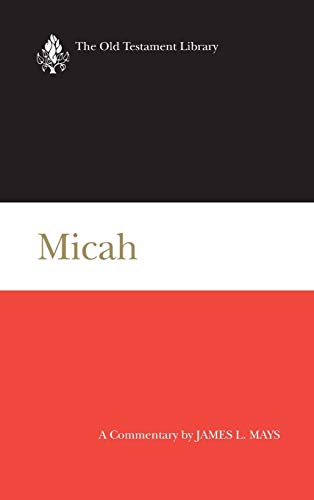 Micah (Old Testament Library) (0664208177) by Mays, James Luther