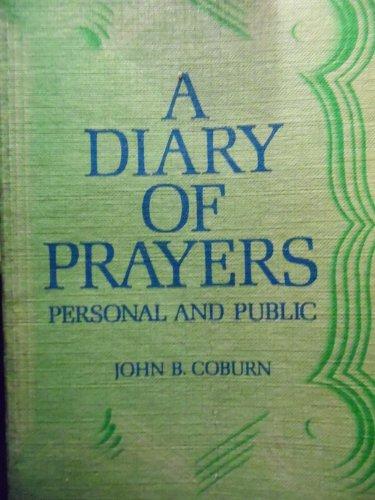 A Diary of Prayers: Personal and Public: John B Coburn