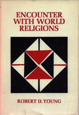 Encounter with world religions,: Robert Doran Young