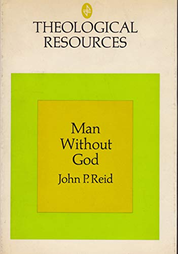 9780664209100: Man without God;: An introduction to unbelief (Theological resources)