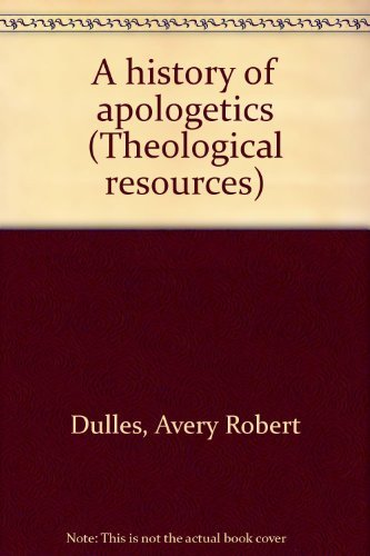 9780664209117: A history of apologetics (Theological resources)