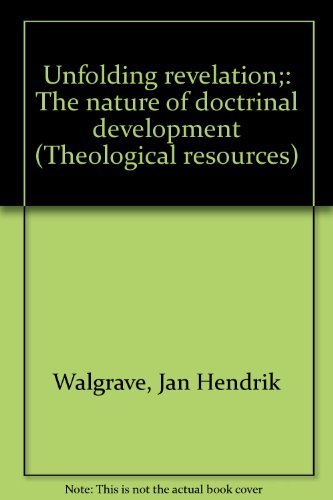 9780664209155: Unfolding Revelation: The Nature of Doctrinal Development (Theological Resources)