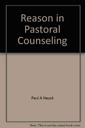 9780664209452: Reason in Pastoral Counseling