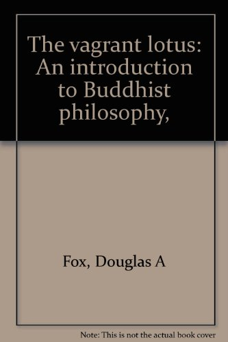 9780664209759: The vagrant lotus: An introduction to Buddhist philosophy,