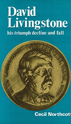 9780664209803: David Livingstone: his triumph decline and fall