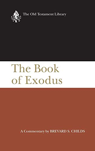 9780664209858: The Book of Exodus: A Critical, Theological Commentary